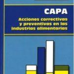 leer CAPA: ACCIONES CORRECTIVAS Y PREVENTIVAS EN LAS INDUSTRIAS ALIMENTARIAS gratis online