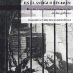 leer CARCEL DE MUJERES EN EL ANTIGUO REGIMEN: TEORIA Y REALIDAD PENITENCIARIA DE LAS GALERAS gratis online
