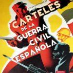 leer CARTELES DE LA GUERRA CIVIL ESPAÑOLA: ATLAS ILUSTRADO gratis online