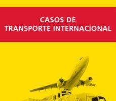 leer CASOS DE TRANSPORTE INTERNACIONAL gratis online