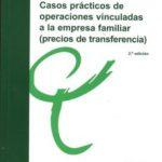 leer CASOS PRACTICOS DE OPERACIONES VINCULADAS A LA EMPRESA FAMILIAR gratis online