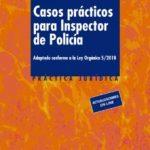leer CASOS PRACTICOS PARA INSPECTOR DE POLICIA gratis online