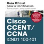 leer CCENT/CCNA ICND 100-101: GUIA EXAMEN CERTIFICACION gratis online