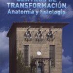leer CENTROS DE TRANSFORMACION ANATOMIA Y FISIOLOGIA gratis online