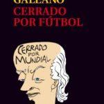 leer CERRADO POR FUTBOL gratis online