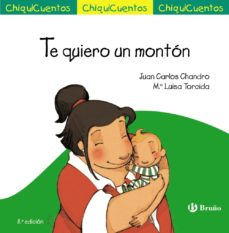 leer CHIQUICUENTOS 23 :TE QUIERO UN MONTON gratis online