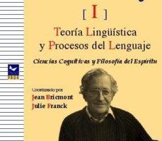leer CHOMSKY I: TEORIA LINGUISTICA Y PROCESOS DEL LENGUAJE gratis online