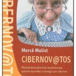 leer CIBERNOV@TOS: MAUAL PARA PERSONAS INQUIETAS QUE QUIERAN APRENDER A NAVEGAR POR INTERNET gratis online