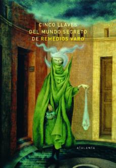 leer CINCO LLAVES DEL MUNDO SECRETO DE REMEDIOS VARO gratis online