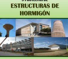 leer CINCO PORYECTOS DE ESTRUCTURAS DE HORMIGON gratis online
