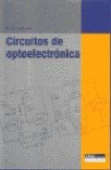 leer CIRCUITOS DE OPTOELECTRONICA gratis online