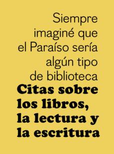leer CITAS SOBRE LOS LIBROS
