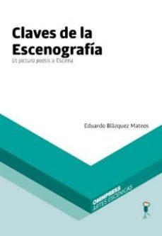 leer CLAVES DE LA ESCENOGRAFIA gratis online