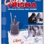 leer CLUB PRISMA A1 - EJERCICIOS METODO DE ESPAÃ'OL JOVEN gratis online