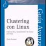 leer CLUSTERING CON LINUX: GUIA AVANZADA gratis online