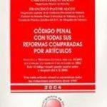 leer CODIGO PENAL CON TODAS SUS REFORMAS COMPARADAS POR ARTICULOS gratis online