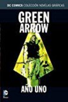 leer COLECCION NOVELAS GRAFICAS NUM. 15: GREEN ARROW: AÑO UNO gratis online