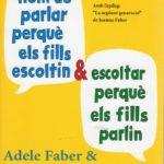 leer COM HEM DE PARLAR PERQUE ELS FILLS ESCOLTIN I ESCOLTAR PERQUE ELS FILLS PARLIN gratis online