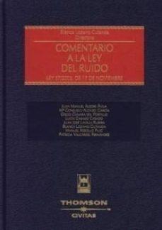 leer COMENTARIO A LA LEY DEL RUIDO. LEY 37/2003