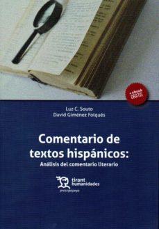 leer COMENTARIO DE TEXTOS HISPANICOS: ANALISIS DEL COMENTARIO LITERARIO gratis online