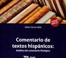 leer COMENTARIO DE TEXTOS HISPANICOS:ANALISIS DEL COMENTARIO FILOLOGICO gratis online