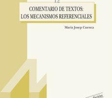 leer COMENTARIO DE TEXTOS: LOS MECANISMOS REFERENCIALES gratis online