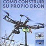leer COMO CONSTRUIR SU PROPIO DRON gratis online