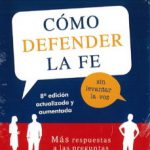 leer COMO DEFENDER LA FE SIN LEVANTAR LA VOZ: MAS RESPUESTAS A LAS PREGUNTAS DESAFIANTES DE HOY gratis online