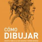 leer COMO DIBUJAR: BOCETO Y DIBUJA LO QUE QUIERAS Y DONDE QUIERAS (ESPACIO DE DISEÃ'O) gratis online
