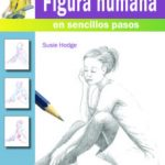 leer COMO DIBUJAR LA FIGURA HUMANA EN SENCILLOS PASOS gratis online