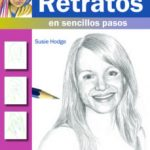 leer COMO DIBUJAR RETRATOS EN SENCILLO PASOS gratis online