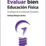 leer COMO EVALUAR BIEN EDUCACION FISICA gratis online
