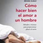 leer COMO HACER BIEN EL AMOR A UN HOMBRE gratis online