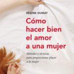 leer COMO HACER BIEN EL AMOR A UNA MUJER gratis online
