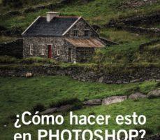 leer ¿COMO HACER ESTO EN PHOTOSHOP? gratis online