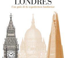 leer COMO LEER LONDRES: UNA GUIA DE LA ARQUITECTURA LONDINENSE gratis online