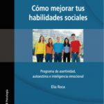 leer COMO MEJORAR TUS HABILIDADES SOCIALES: PROGRAMA DE ASERTIVIDAD