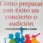 leer COMO PREPARAR CON EXITO UN CONCIERTO O AUDICION gratis online