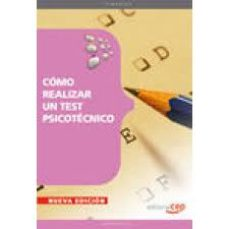 leer COMO REALIZAR UN TEST PSICOTECNICO gratis online