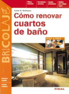 leer COMO RENOVAR CUARTOS DE BAÑOS gratis online