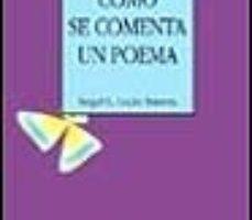 leer COMO SE COMENTA UN POEMA gratis online