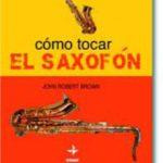 leer COMO TOCAR EL SAXOFON gratis online