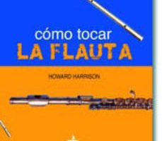 leer COMO TOCAR LA FLAUTA gratis online
