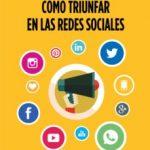 leer COMO TRIUNFAR EN LAS REDES SOCIALES gratis online