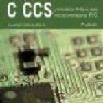 leer COMPILADOR C CCS Y SIMULADOR PROTEUS PARA MICROCONTROLADORES PIC gratis online