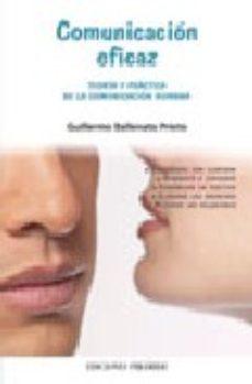 leer COMUNICACION EFICAZ: TEORIA Y PRACTICA DE LA COMUNICACION HUMANA gratis online