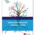 leer COMUNICACION EMPRESARIAL Y ATENCION AL CLIENTE gratis online