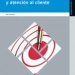 leer COMUNICACION Y ATENCION AL CLIENTE ED.2012 gratis online