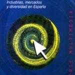 leer COMUNICACION Y CULTURA EN LA ERA DIGITAL: INDUSTRIAS