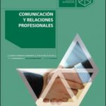 leer COMUNICACION Y RELACIONES PROFESIONALES gratis online